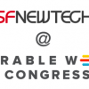 SF New Tech @ Wearable World Congress – Free!
