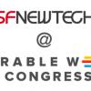 SF New Tech @ Wearable World Congress – Free!